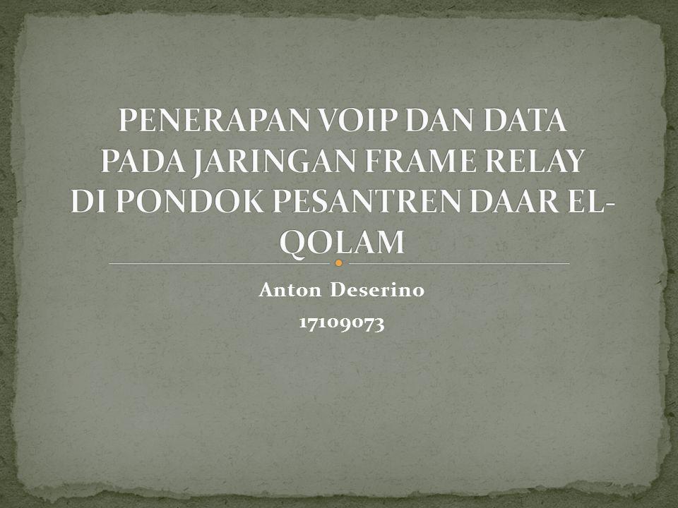 Penerapan Voip dan Data pada jaringan Frame Relay dapat membuat komunikasi dan informasi pada kedua gedung yang terpisah jarak yang jauh bisa dilakukan dengan cepat sehingga menghemat waktu dan tenaga.
