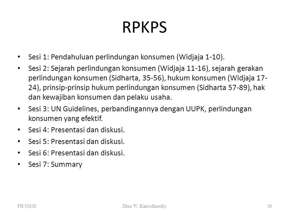 RPKPS Sesi 1: Pendahuluan perlindungan konsumen (Widjaja 1-10). Sesi 2: Sejarah perlindungan konsumen (Widjaja 11-16), sejarah gerakan perlindungan ko