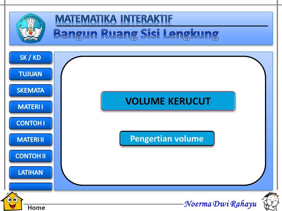 Noerma Dwi Rahayu Home Jawab : Diketahui r = 7 cm S = 25 cm Luas permukaan kerucut = π r ( r + s ) = 22/7 (7). (7 + 25) = 22. (32) = 704 cm 2 25 cm 7