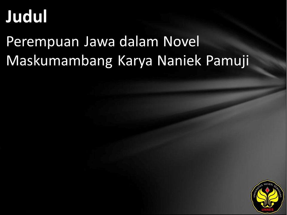 Judul Perempuan Jawa dalam Novel Maskumambang Karya Naniek Pamuji