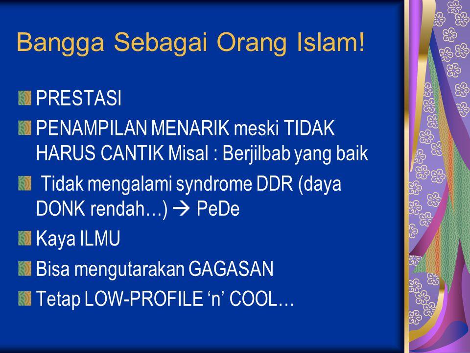 Bangga Sebagai Orang Islam.