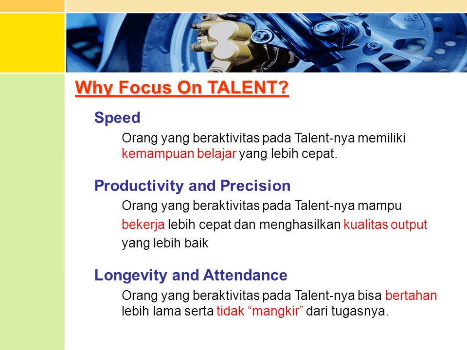 Why Focus On TALENT.
