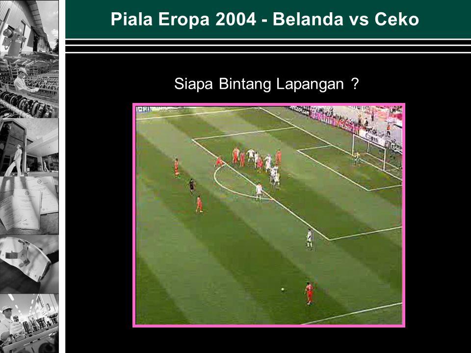 Siapa Bintang Lapangan ? Piala Eropa 2004 - Belanda vs Ceko