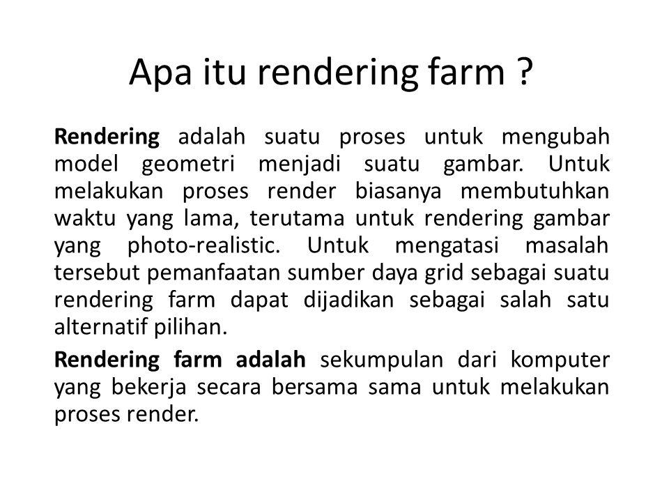 Apa itu rendering farm .