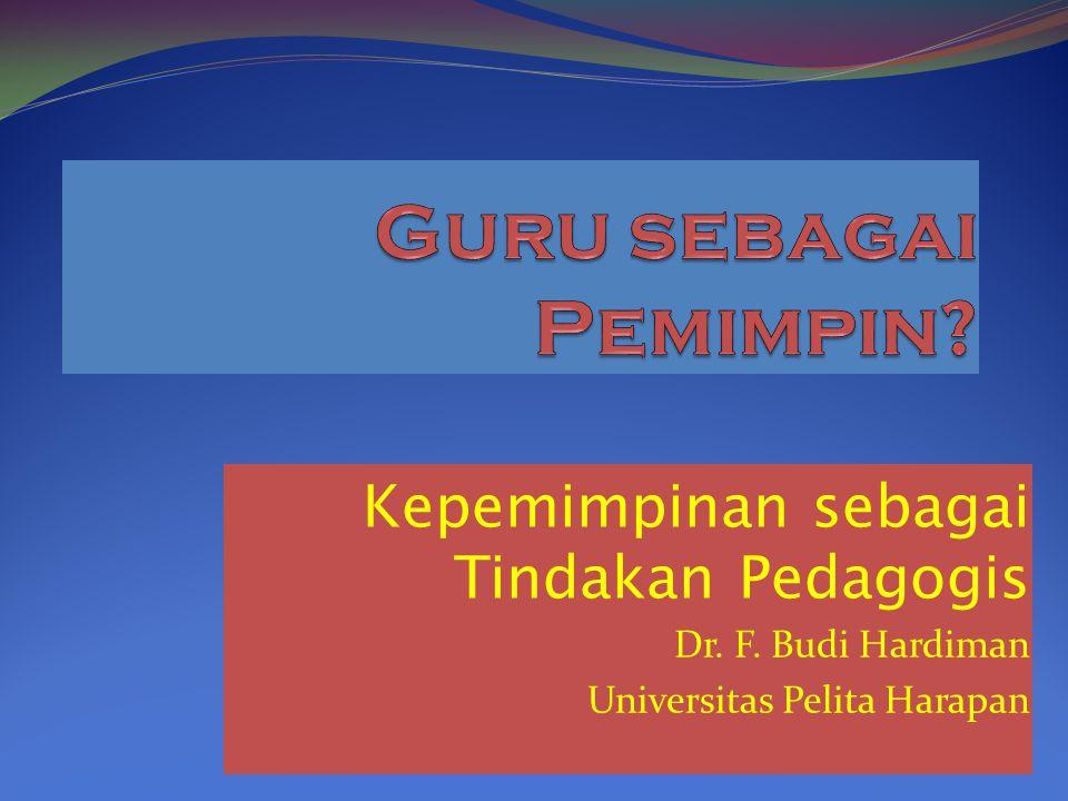 Program 1. Guru sebagai Profesi dan sebagai Form of Life 2.