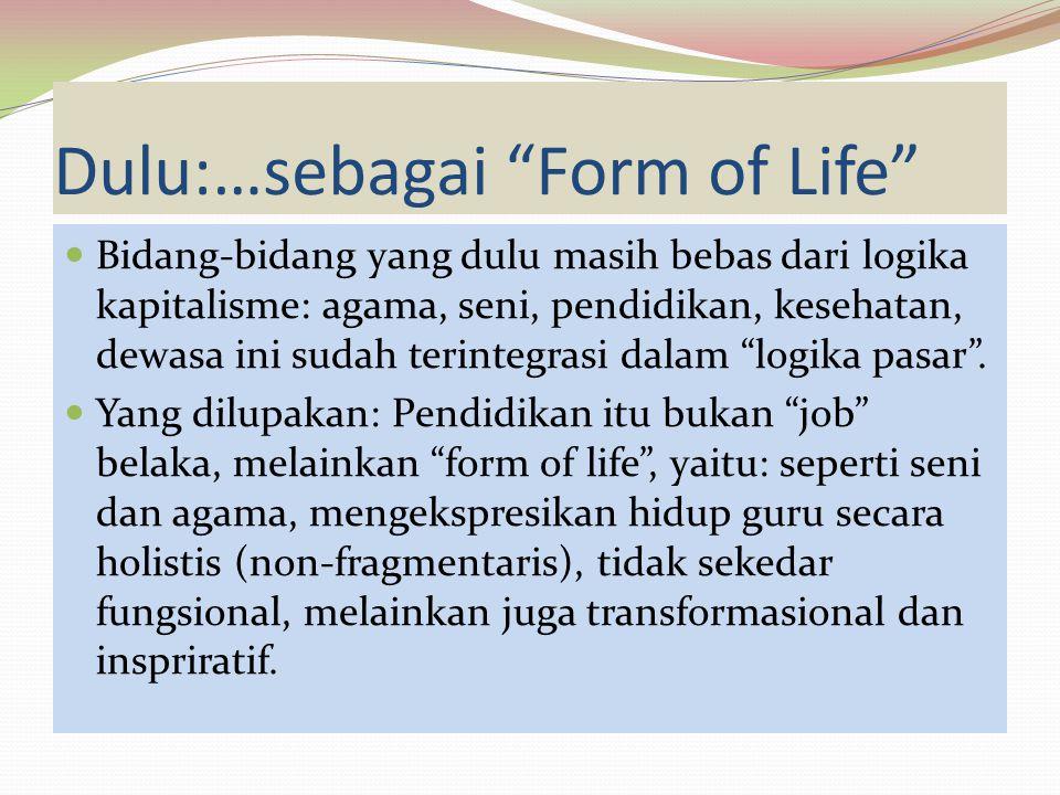 Form of Life – Apa itu.