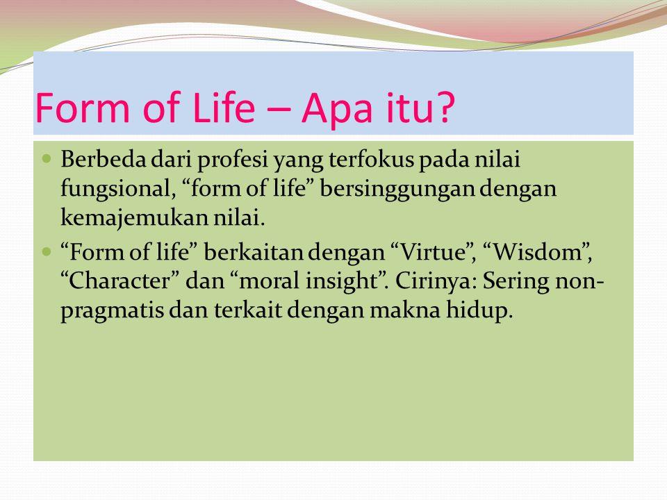 Makna hidup Dalam kesibukan profesinya guru mungkin lebih sering bertanya tentang survival nya daripada tentang makna survival nya itu.