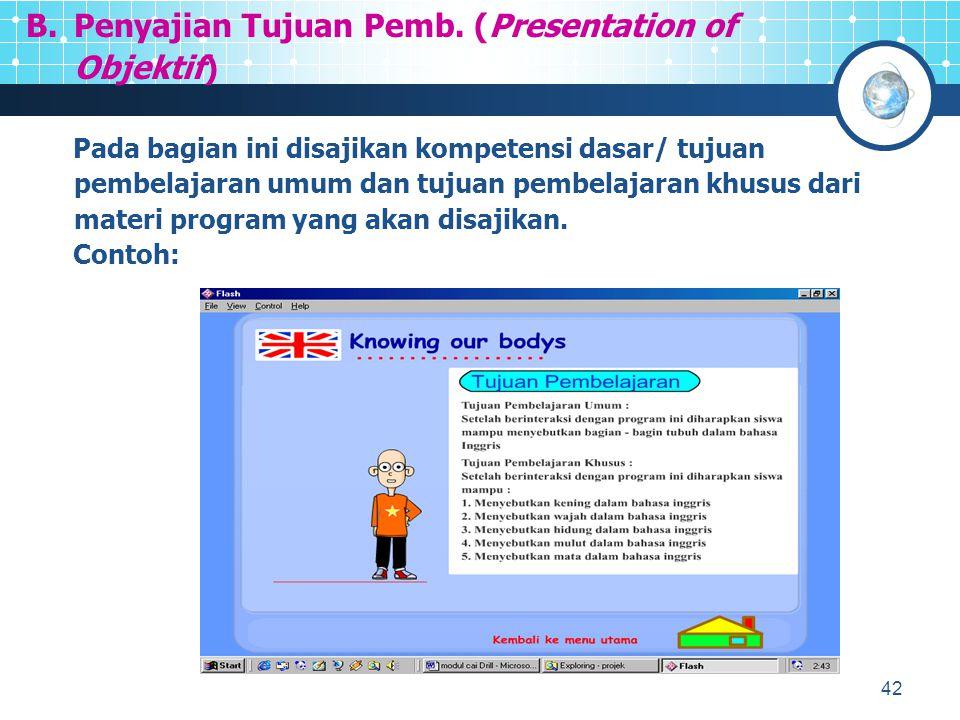 43 Petunjuk yang berisi informasi cara menggunakan program yang anda buat diusahakan agar siswa mampu mengoperasikan program tersebut dengan benar.
