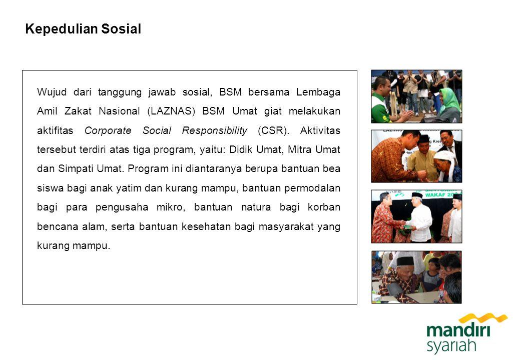 Kepedulian Sosial Wujud dari tanggung jawab sosial, BSM bersama Lembaga Amil Zakat Nasional (LAZNAS) BSM Umat giat melakukan aktifitas Corporate Socia