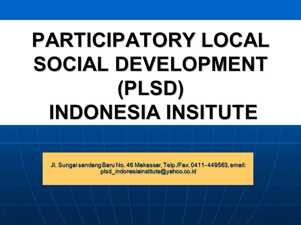 PLSD In Indonesia During JICA PMD Project (1997-2002).