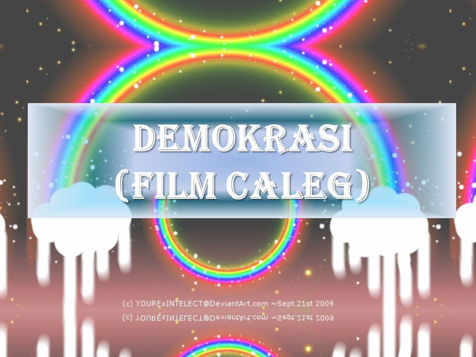 DEMOKRASI (Film caleg)