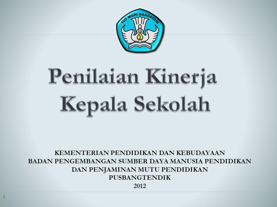 1 KEMENTERIAN PENDIDIKAN DAN KEBUDAYAAN BADAN PENGEMBANGAN SUMBER DAYA MANUSIA PENDIDIKAN DAN PENJAMINAN MUTU PENDIDIKAN PUSBANGTENDIK 2012