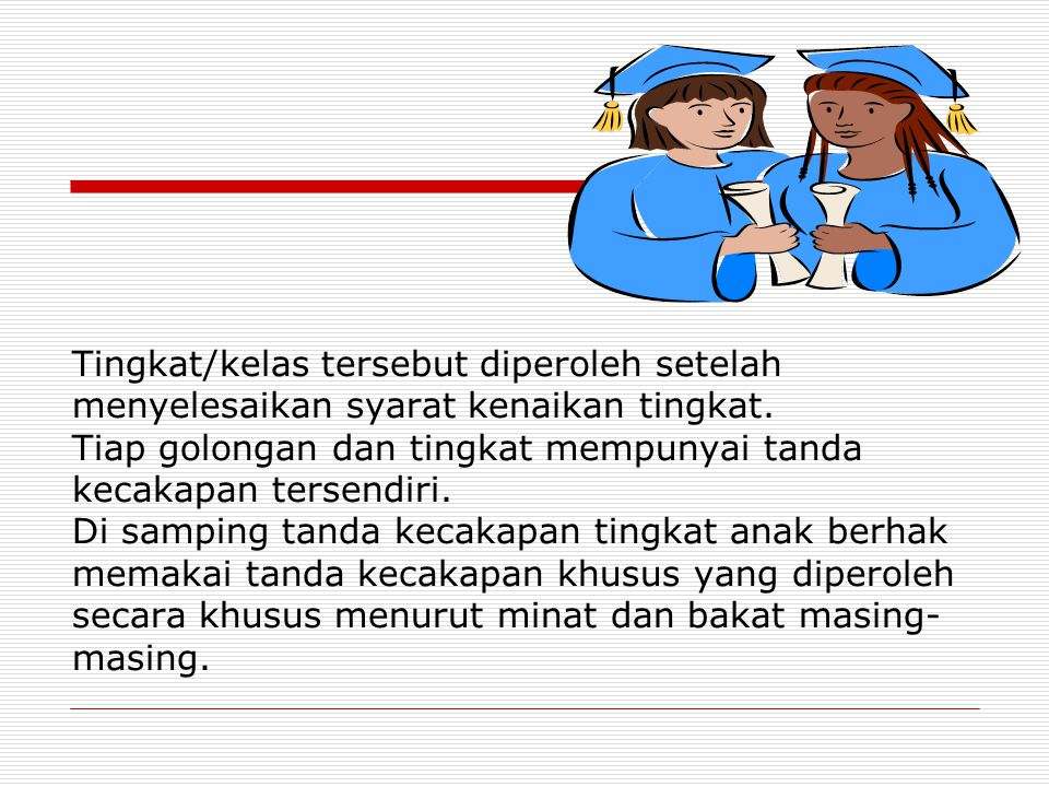 IV. Tingkatan / Kelas KKenaikan tingkat diatur berdasarkan syarat kenaikan yang harus ditempuh secara umum. 1. Athfal terdiri atas : Athfal Melati I