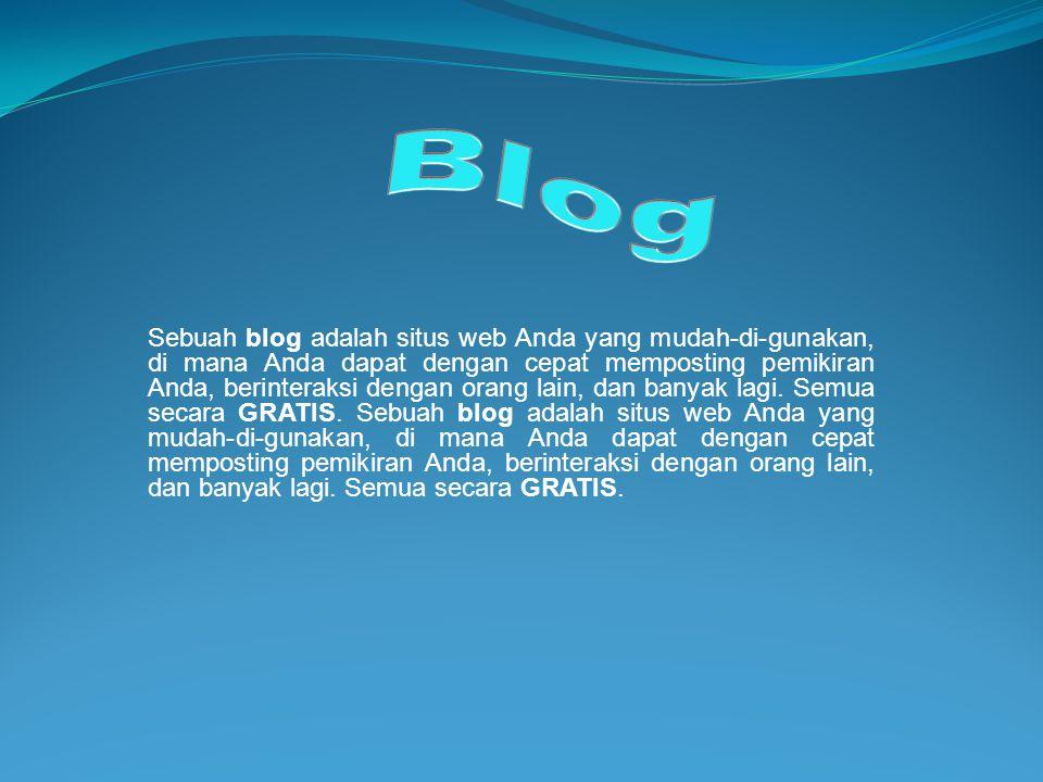 Pada zaman sekarang, istilah blog barangkali sudah tidak seasing beberapa dekade lalu.