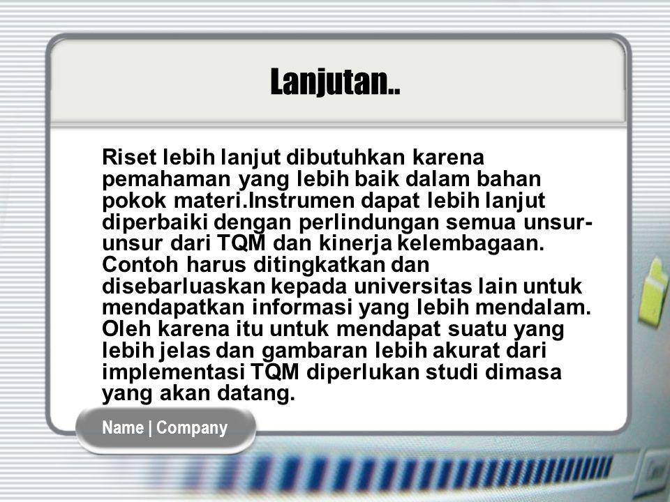 Name | Company Lanjutan..