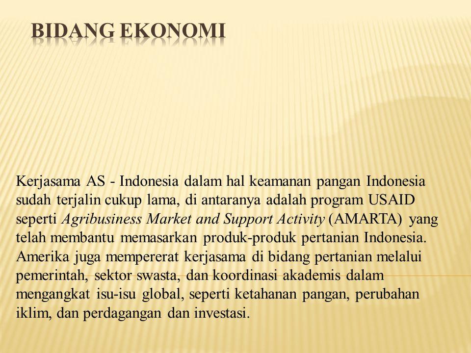Kerjasama AS - Indonesia dalam hal keamanan pangan Indonesia sudah terjalin cukup lama, di antaranya adalah program USAID seperti Agribusiness Market and Support Activity (AMARTA) yang telah membantu memasarkan produk-produk pertanian Indonesia.