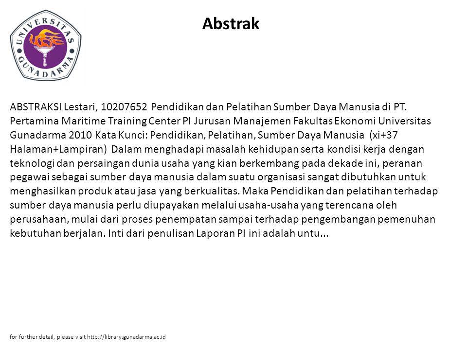 Abstrak ABSTRAKSI Lestari, 10207652 Pendidikan dan Pelatihan Sumber Daya Manusia di PT.
