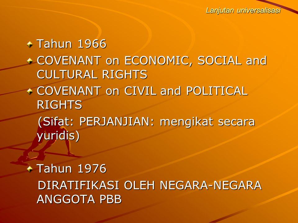 Universalisasi HAM Tahun 1946 BERDIRI KOMISI HAK HAK ASASI DI PERSERIKATAN BANGSA BANGSA BERDIRI KOMISI HAK HAK ASASI DI PERSERIKATAN BANGSA BANGSA Ta