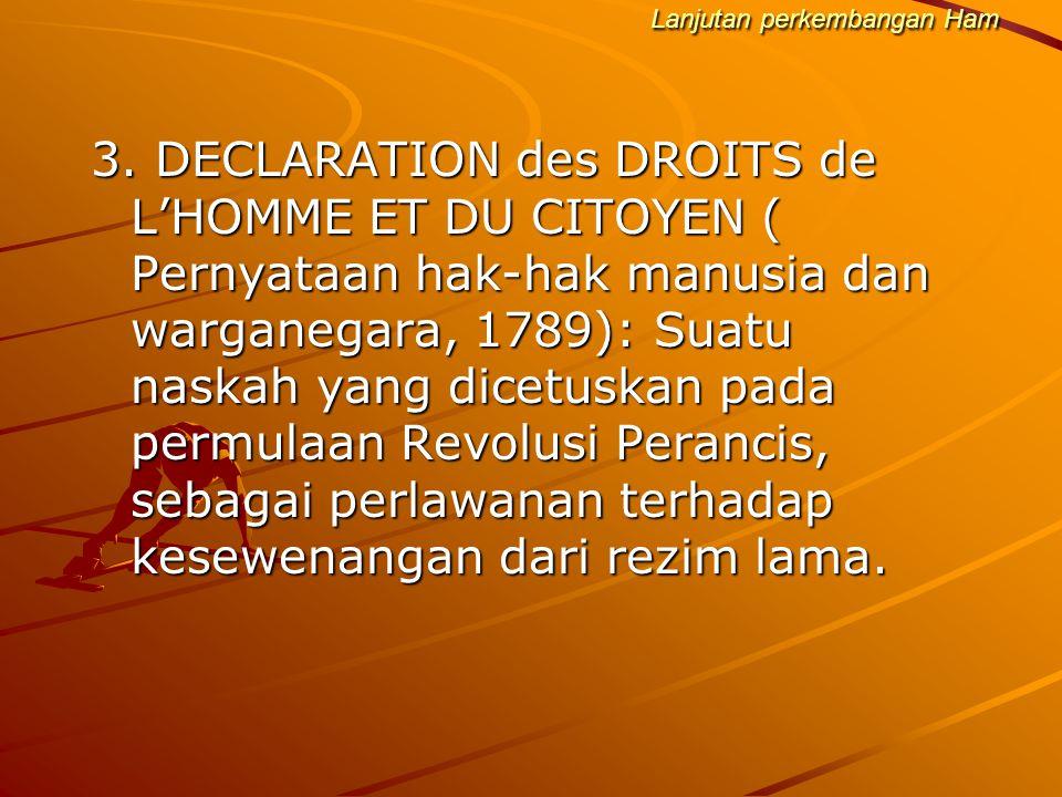 HAK EKOSOB Hak atas pekerjaan Hak untuk membentuk serikat sekerja Hak atas jaminan hari tua (pensiun) Hak atas tingkat kehidupan yang layak bagi dirinya dan keluarganya