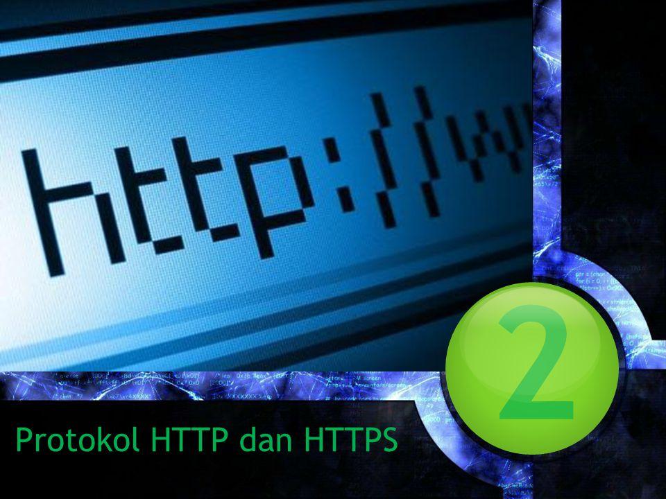 2 Protokol HTTP dan HTTPS