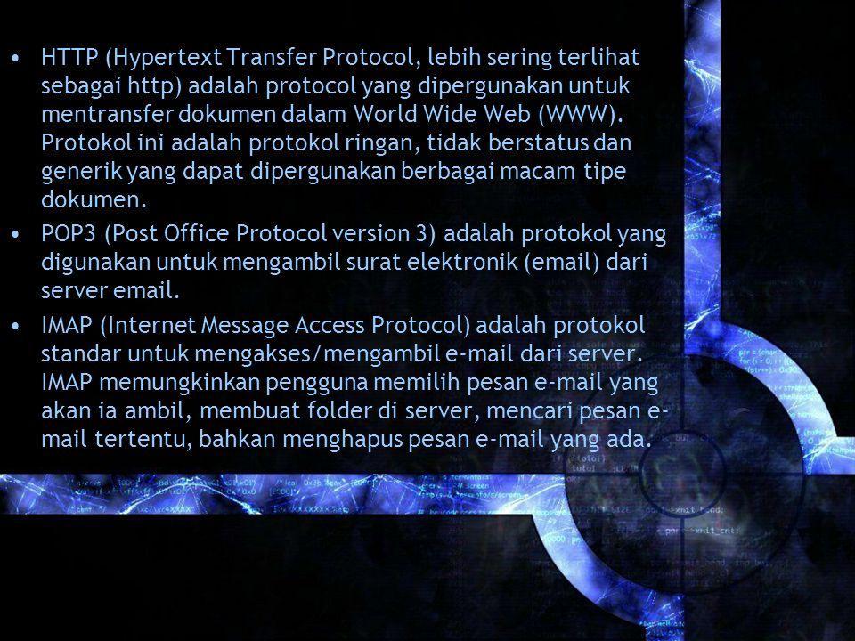 HTTP (Hypertext Transfer Protocol, lebih sering terlihat sebagai http) adalah protocol yang dipergunakan untuk mentransfer dokumen dalam World Wide Web (WWW).