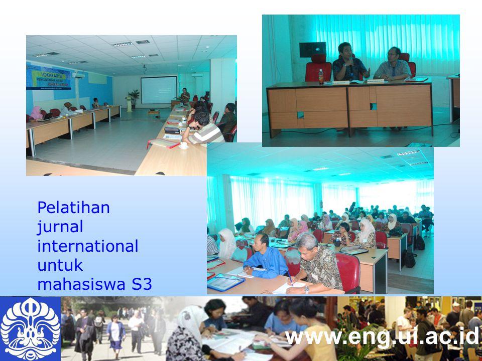 www.eng.ui.ac.id Pelatihan jurnal international untuk mahasiswa S3