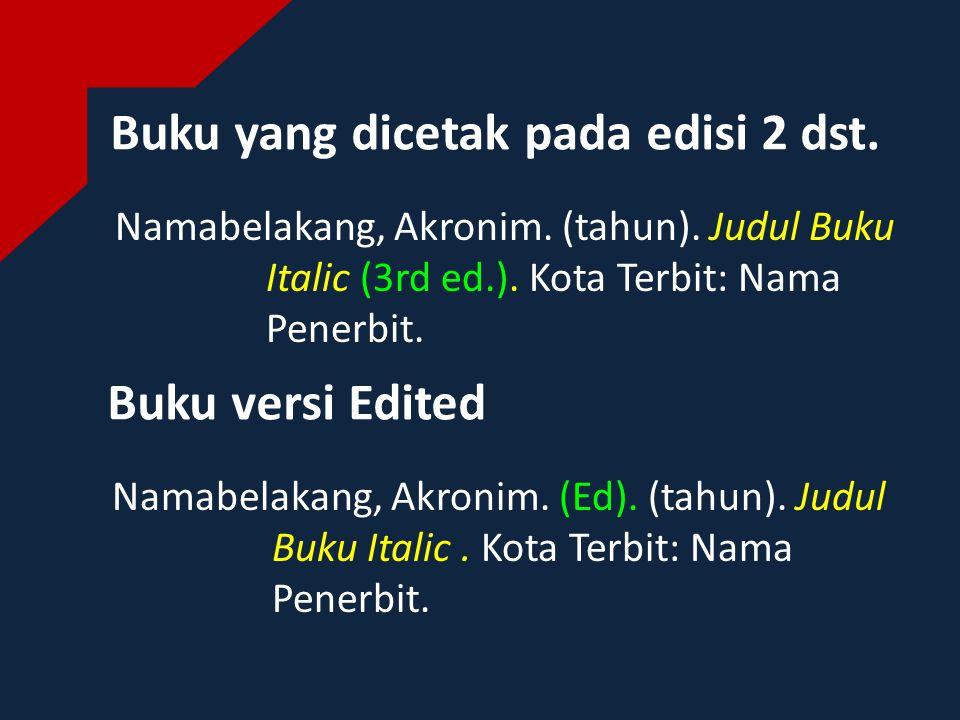 Artikel dalam Buku Namabelakang1, Akronim.(tahun).