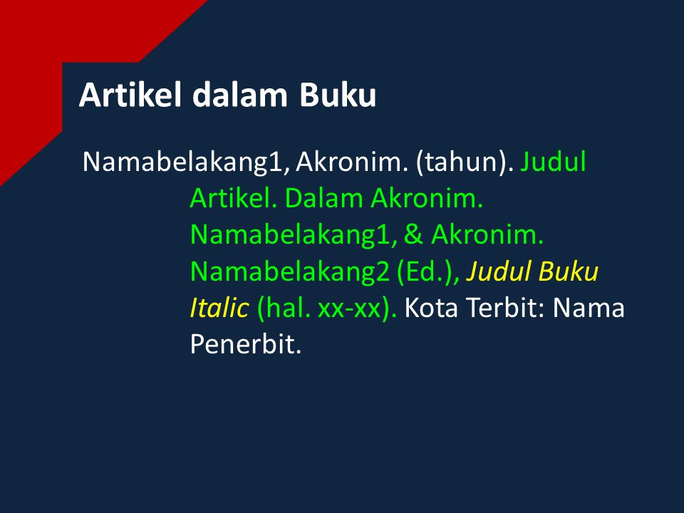 Artikel dalam Buku Namabelakang1, Akronim. (tahun).