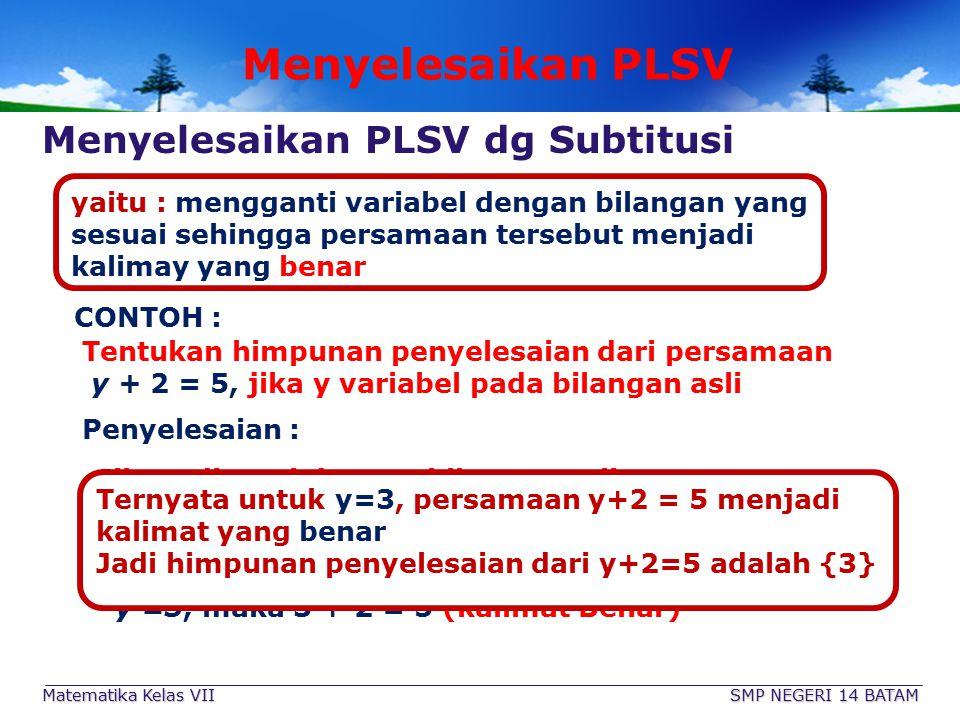 Contoh Soal Tentukan yang merupakan PLSV dan beri alasanya 1. 1.x + y + z = 10 2. 2.X + 9 = 15 3.P 2 – q2 = 12 4.2 x2 – 3x + 15 = 0 5. 5.2x - y = 10 6