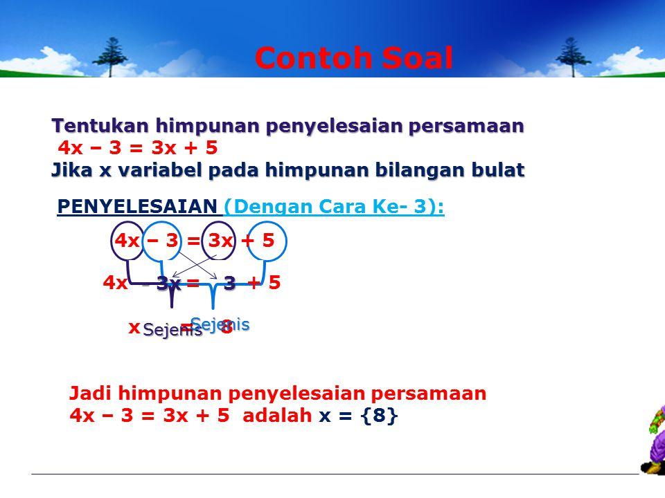 SMP NEGERI 14 BATAM Matematika Kelas VII Penyelesaian PLSV 3 Cara untuk menyelesaikan PLSV 1 Dengan Subtitusi 2 Dengan Penyelesaian bentuk SETARA (Equ