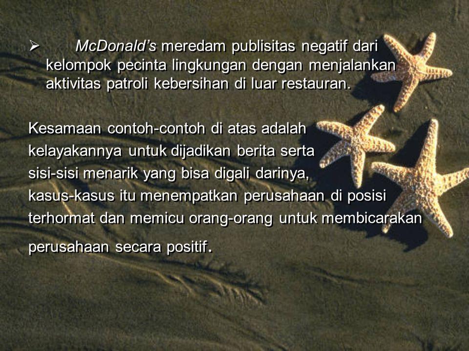  McDonald's meredam publisitas negatif dari kelompok pecinta lingkungan dengan menjalankan aktivitas patroli kebersihan di luar restauran.