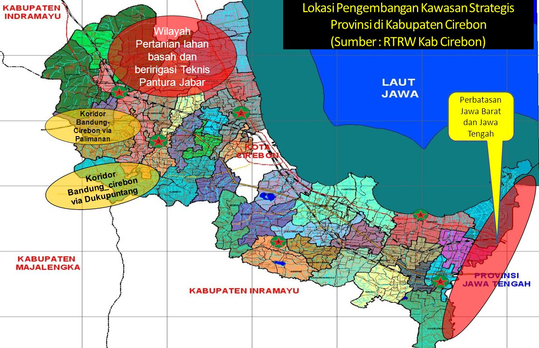 Pengembangan Kawasan Strategis Kabupaten Cirebon Lokasi Pengembangan Kawasan Strategis Provinsi di Kabupaten Cirebon (Sumber : RTRW Kab Cirebon) Korid