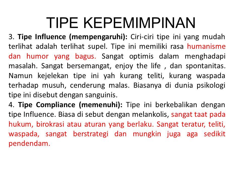 TIPE KEPEMIMPINAN 3.