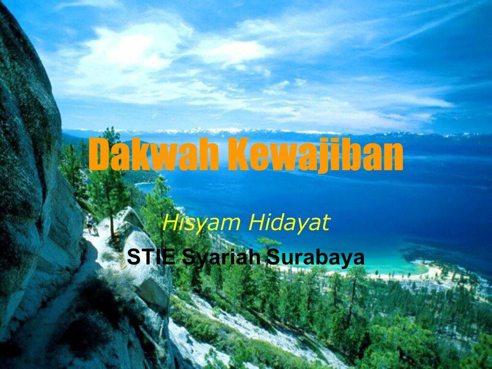 Dakwah Kewajiban Hisyam Hidayat STIE Syariah Surabaya