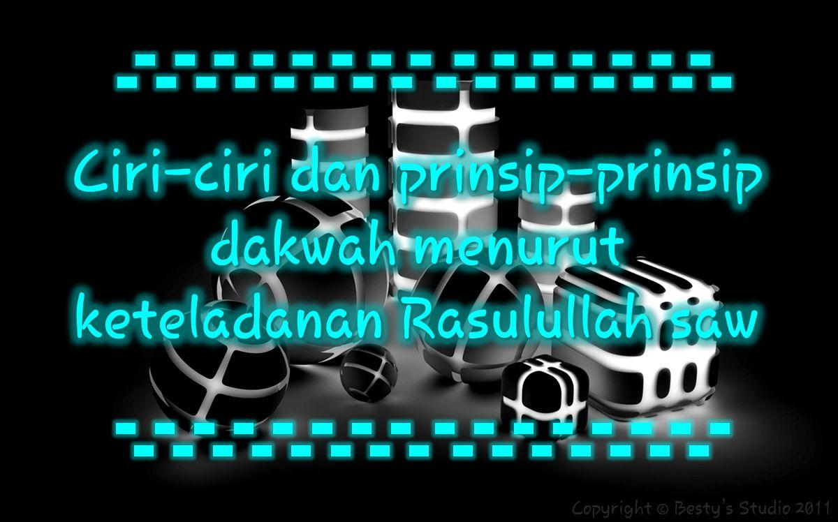 Dakwah Islam memiliki karakteristik yang khas dan istimewa.