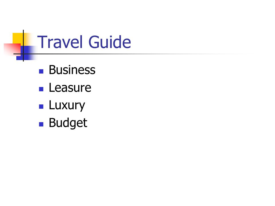 Travel Guide Business Leasure Luxury Budget