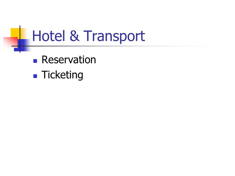 Hotel & Transport Reservation Ticketing
