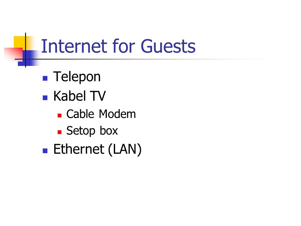 Internet for Guests Telepon Kabel TV Cable Modem Setop box Ethernet (LAN)