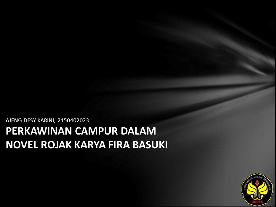 Identitas Mahasiswa - NAMA : AJENG DESY KARINI - NIM : 2150402023 - PRODI : Sastra Indonesia - JURUSAN : Bahasa & Sastra Indonesia - FAKULTAS : Bahasa dan Seni - EMAIL : - PEMBIMBING 1 : Drs.