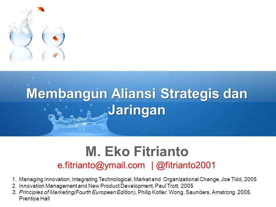 Membangun Aliansi Strategis dan Jaringan M.