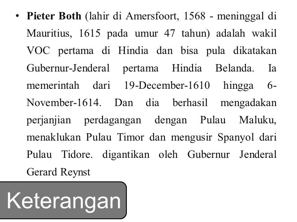 Pieter Both (lahir di Amersfoort, 1568 - meninggal di Mauritius, 1615 pada umur 47 tahun) adalah wakil VOC pertama di Hindia dan bisa pula dikatakan Gubernur-Jenderal pertama Hindia Belanda.
