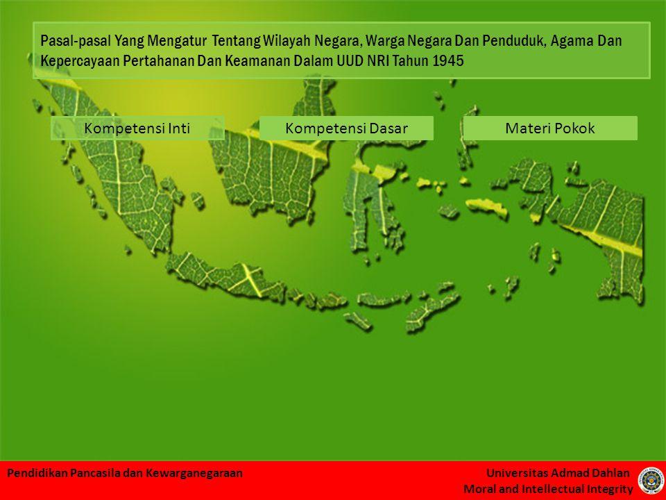 Pendidikan Pancasila dan Kewarganegaraan Universitas Admad Dahlan Moral and Intellectual Integrity Kompetensi IntiMateri PokokKompetensi Dasar Pasal-p
