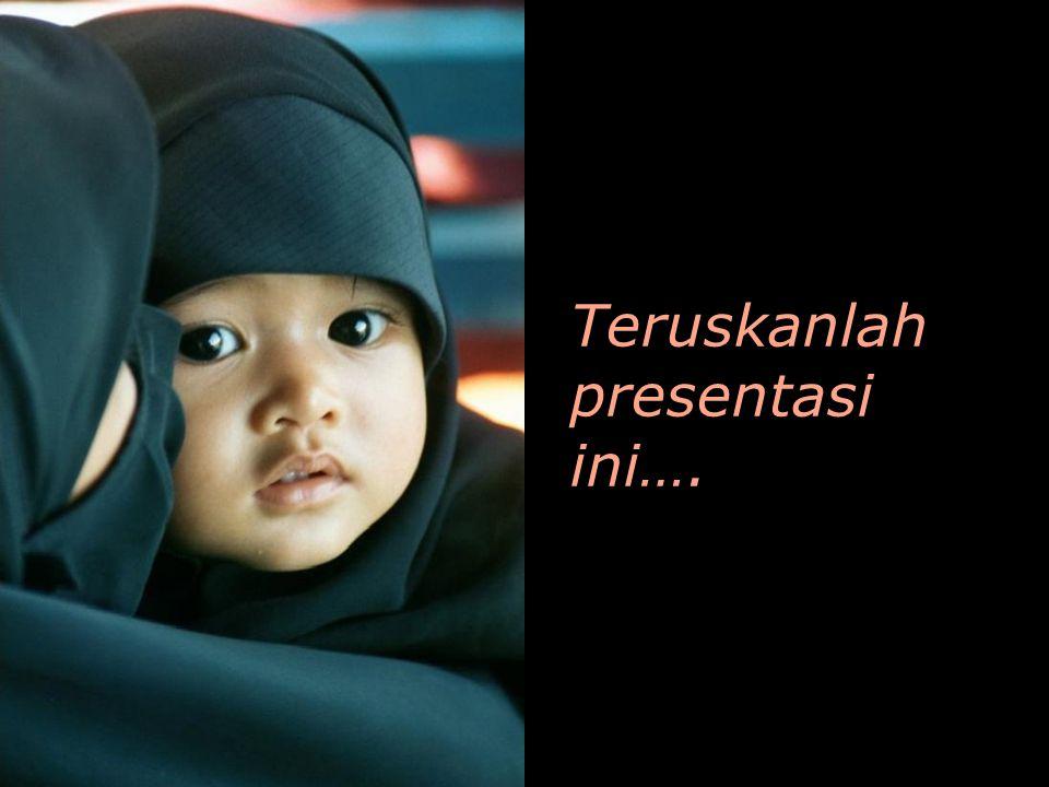 Teruskanlah presentasi ini….