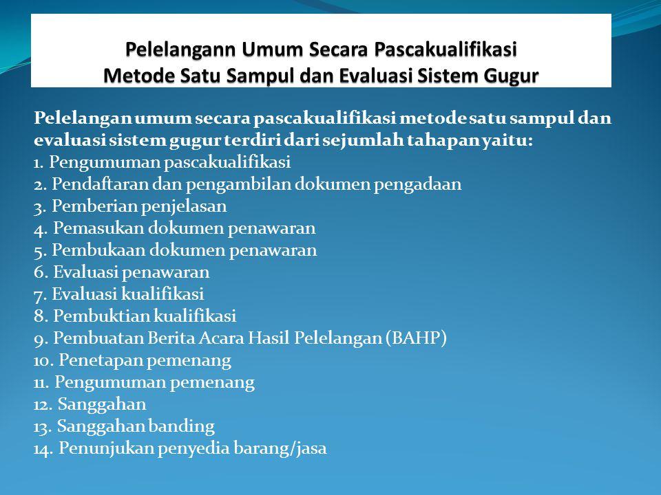 8) Evaluasi Administrasi: a.