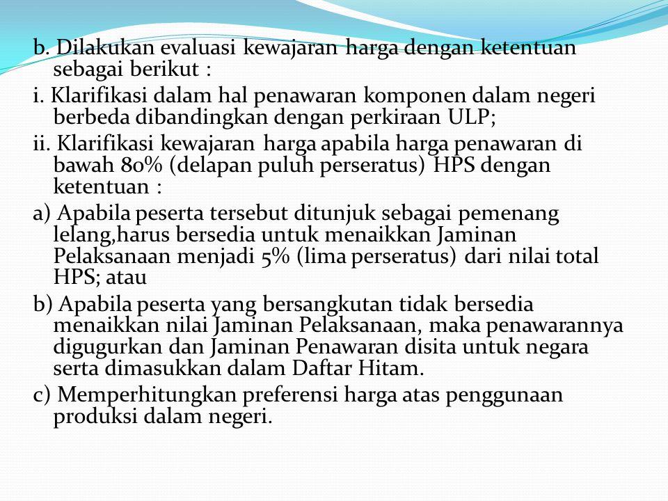 10) Evaluasi Harga: a.