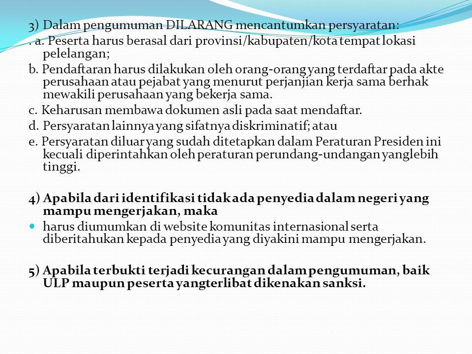 3) ULP wajib memberikan jawaban tertulis atas semua sanggahan paling lambat 5 (lima) hari kerja setelah menerima surat sanggahan.