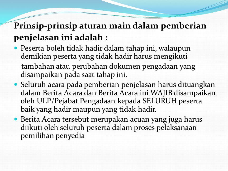 5) Bila sanggahan banding dinyatakan diterima : a.