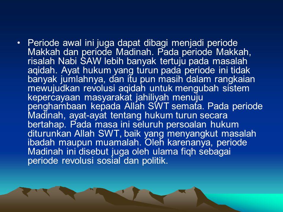 2.Periode al-Khulafaur Rasyidun.