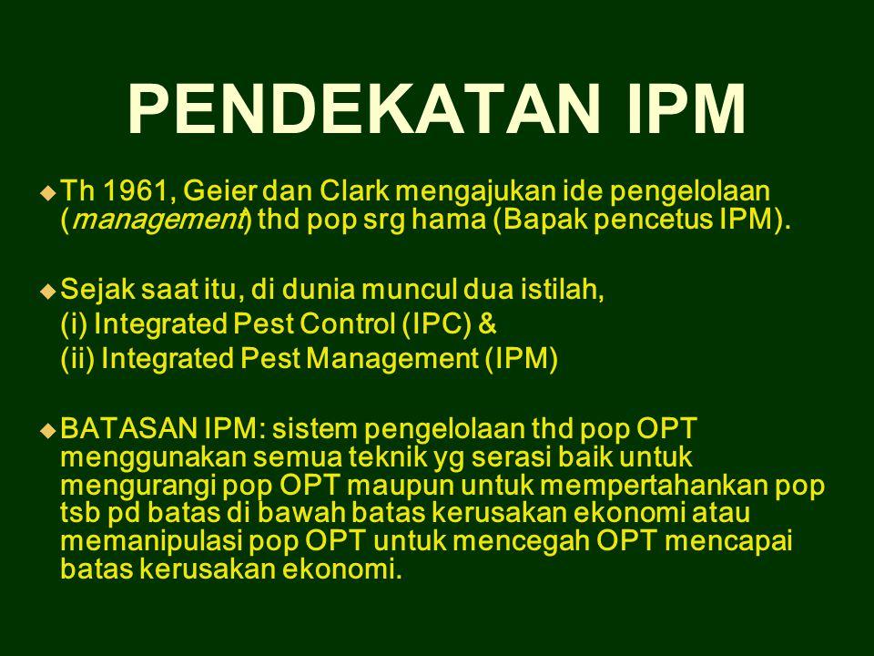 Kedua istilah tsb akhirnya digunakan scr bersama- sama dan dianggap sinonim, FAO mengusulkan satu nama Integrated Pest Management (IPM) Di Indonesia diterjemahkan sbg Pengelolaan Hama dan Penyakit scr Terpadu (PHT).