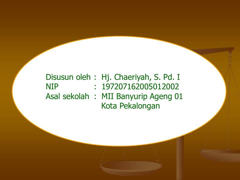 Disusun oleh: Hj.Chaeriyah, S. Pd.